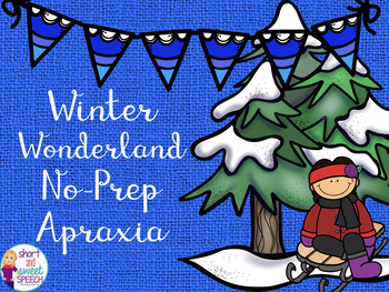 Winter Wonderland No-Prep Apraxia