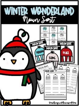 Winter Wonderland: Noun Sort (Person, Place, Thing)