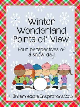 Winter Wonderland Points of View: Four perspectives of a snow day