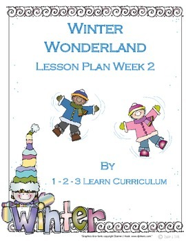 Winter Wonderland Preplanned Lesson Plan - Week 2