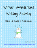 Winter Wonderland Writing: How to Build a Snowman