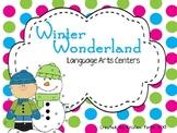 Winter Wonderland of Language Arts Centers