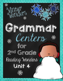 Winter Wonders Grammar Centers for Reading Wonders Grade 2 Unit 4