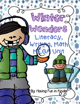 Winter Wonders - Literacy, Math, and Writing MEGA Unit