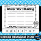 Winter Word Building - and more!