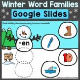Winter Word Families Short Vowels Google Classroom Google Slides
