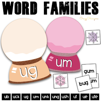 Word Families Activities: Snow Globes U