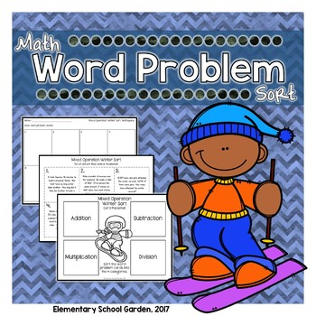 Winter Word Problem Sort - Add, Subtract, Multiply, & Divide