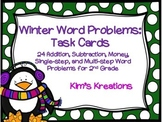 Winter Word Problem Task Cards: 2nd Grade (addition, subtraction, money)