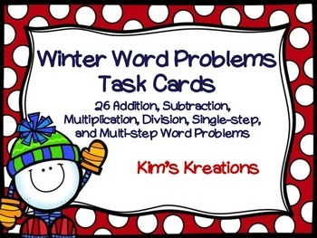 Winter Word Problem Task Cards: multiple operations, single and multi-step