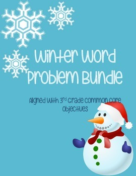 Winter Word Problems- 3rd Grade & 4th Grade