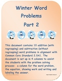 Winter Word Problems:  Addition (regrouping) and Subtraction (no regrouping)
