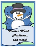 Winter Word Problems...and More!