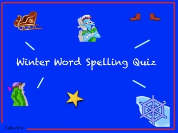 Winter Word Spelling Quiz!