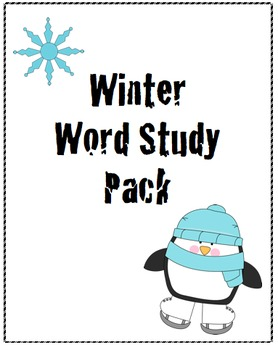 Winter Word Study Activity/Companion Pack