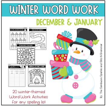 Winter Word Work- 20 Activities for Any Spelling List