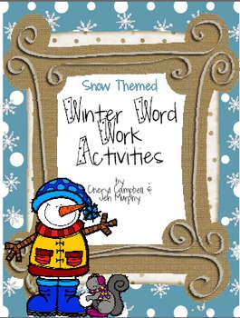 Winter Word Work Activities {Snow Themed Print and Go!}