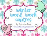 Winter Word Work Centres