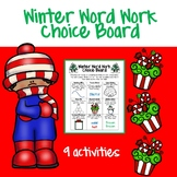 Winter Word Work Choice Board