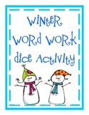 Winter Word Work Dice Activity