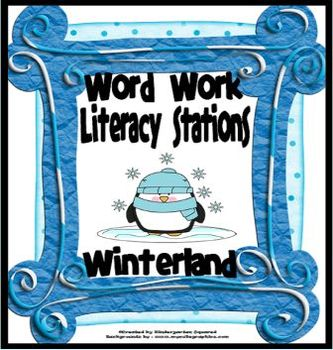 Winter Word Work Literacy Stations and Centers