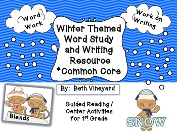 Winter Word Work and Writing  *aligned to CCSS