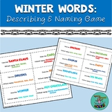 Winter Words: Describing and Naming to Description, a Spee