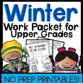 Winter Work Packet for the Upper Grades *Keep them Busy!*