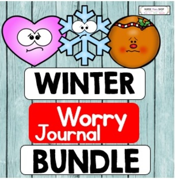 Winter Worry Journals Bundle: An Anxiety and Social Emotional Learning Tool