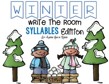 Winter Write the Room - Syllables Edition