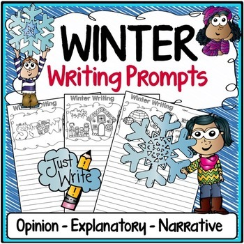 Winter Writing Prompts {Narrative Writing, Informative & O