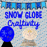 Winter Writing: A Snow Globe Craftivity