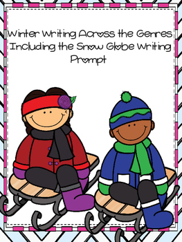 Winter Writing Across the Genres with Snow Globe Writing