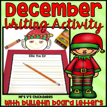 Winter/December Writing Activity: Elf Bulletin Board Display