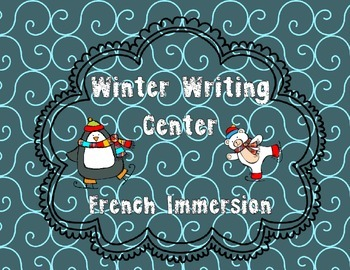 Winter Writing Center- French Immersion
