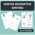 Winter Writing: Descriptive Paragraph Using Sensory Detail