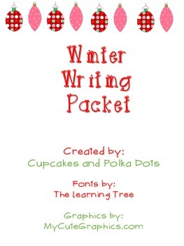 Winter Writing Packet (persuasive, informative, explanatory)