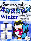 Winter Writing Paper {Scrappy-Style & Friends} ~ UNPLUGGED!