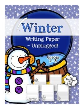 Winter Writing Paper ~ UNPLUGGED!