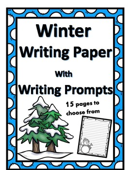 Winter Writing Paper and Prompts