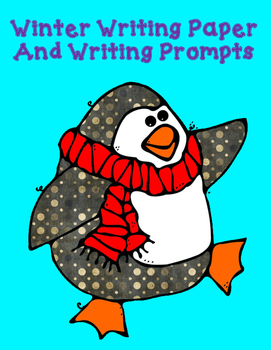 Winter Writing Paper and Writing Prompts (Black/white and in Color)