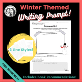 Winter Writing Prompt - Snowed In!