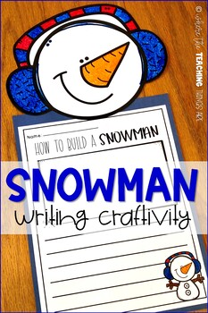 Winter Writing Prompts   Snowman Writing Craftivity