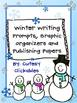 Winter Writing Prompts, Graphic Organizers, and Publishing Papers