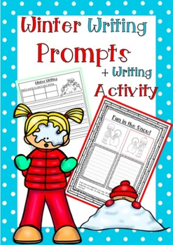 Winter Writing Prompts + Writing Activity
