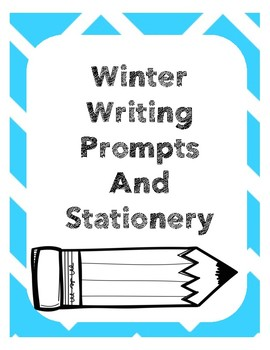 Winter Writing Prompts and Stationery