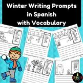 Winter Writing Prompts in Spanish with Vocabulario (Escritura con vocabulario)