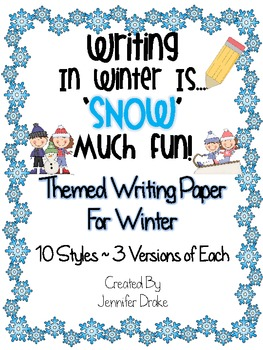 Winter Writing Themed Paper ~10 Styles~ 3 Versions of Each Style!