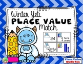 Winter Yeti -  Two Digit Place Value Match