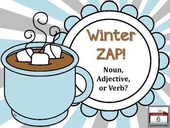 Winter ZAP! Noun, Verb, or Adjective?